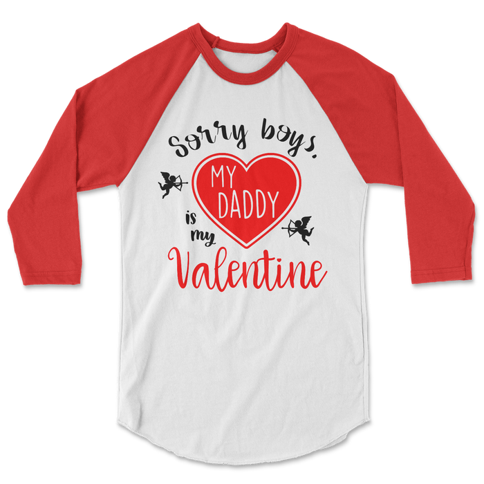 sorry-boys-my-daddy-is-my-valentine-kids-raglan-tee-shirt-its my party kids boutique