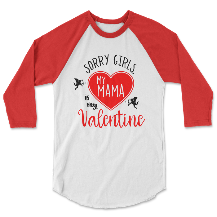 sorry-girls-my-mama-is-my-valentine-kids-raglan-tee-shirt-its my party kids boutique