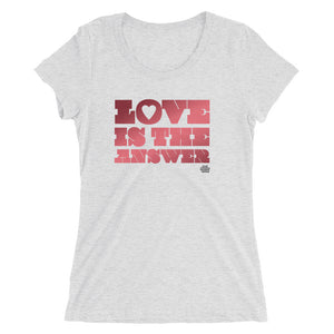 Love is The Answer // Ladies' short sleeve t-shirt