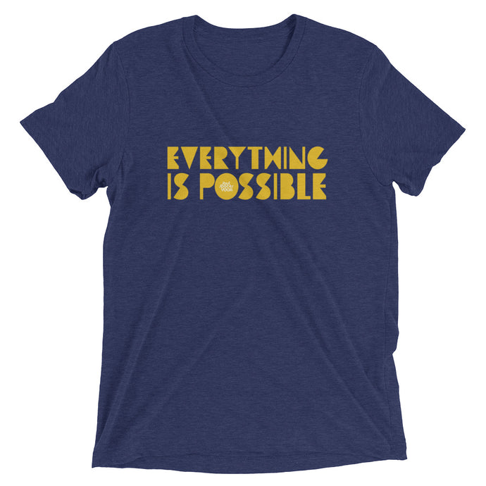 Everything Is Possible //  Men's Short sleeve t-shirt