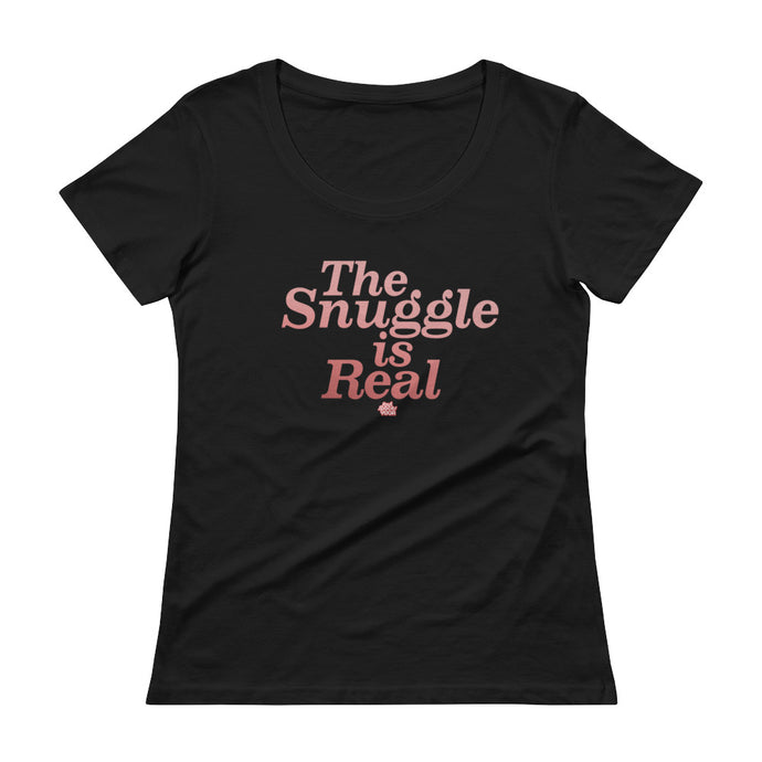 Snuggle is Real // Ladies' Scoopneck T-Shirt