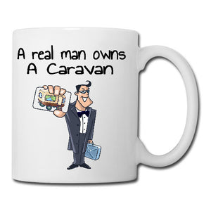 A Real Man Owns A Caravan Mug