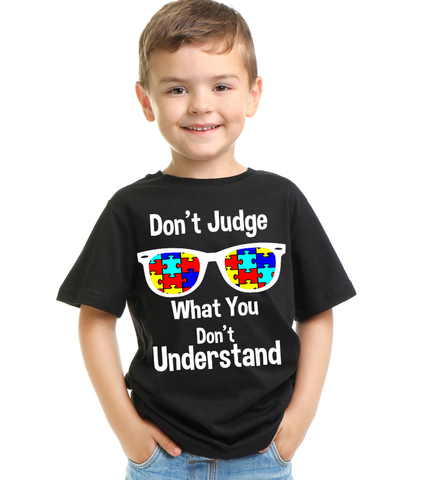 Dont Judge what you Dont Understand T Shirt
