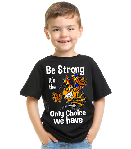Be Strong Autism T Shirt