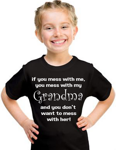 Mess with me Grandma T Shirt