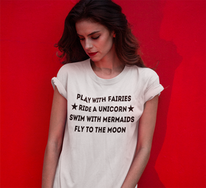 Play With Faires T Shirt