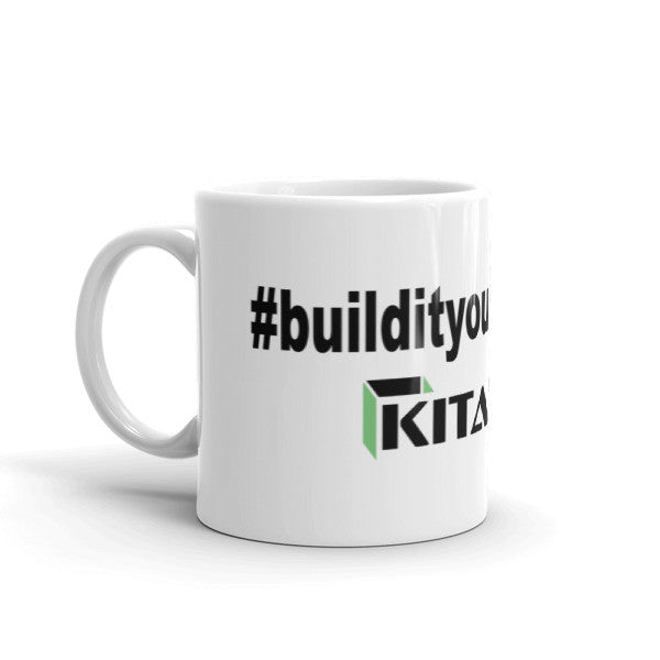 Kitables #buildityourdamnself Mug