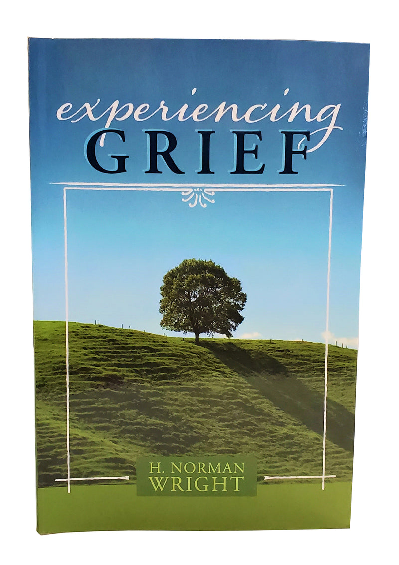 Experiencing Grief Book By, H. Norman Wright