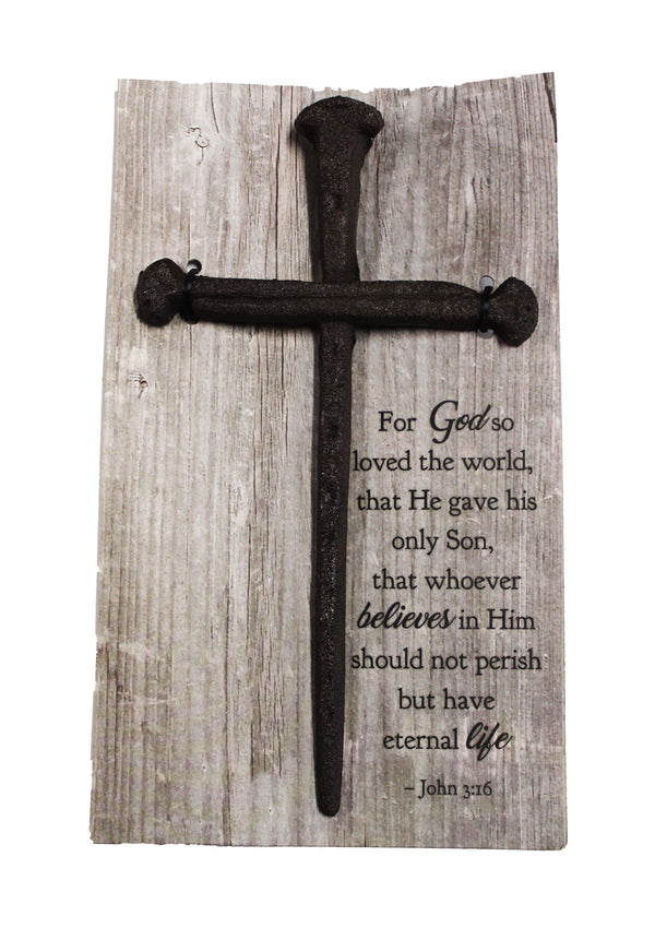 """For God So Loved The World..."" Nail Cross"