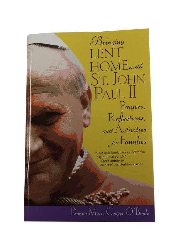 Bringing Lent Home With St John Paul The II