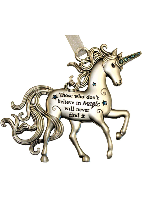 "Ornament Unicorn, ""Those who don;t believe in magic will never find it"""