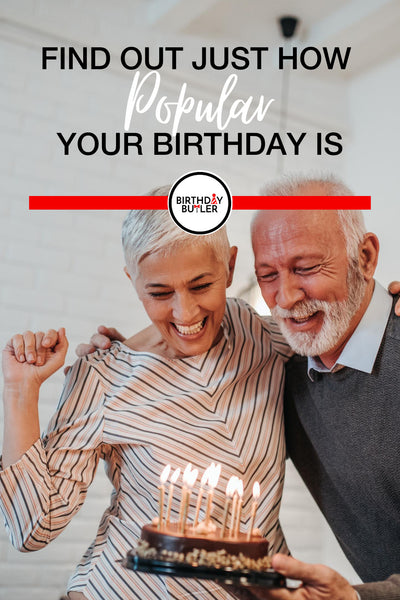 Find Out Just How Popular Your Birthday Is