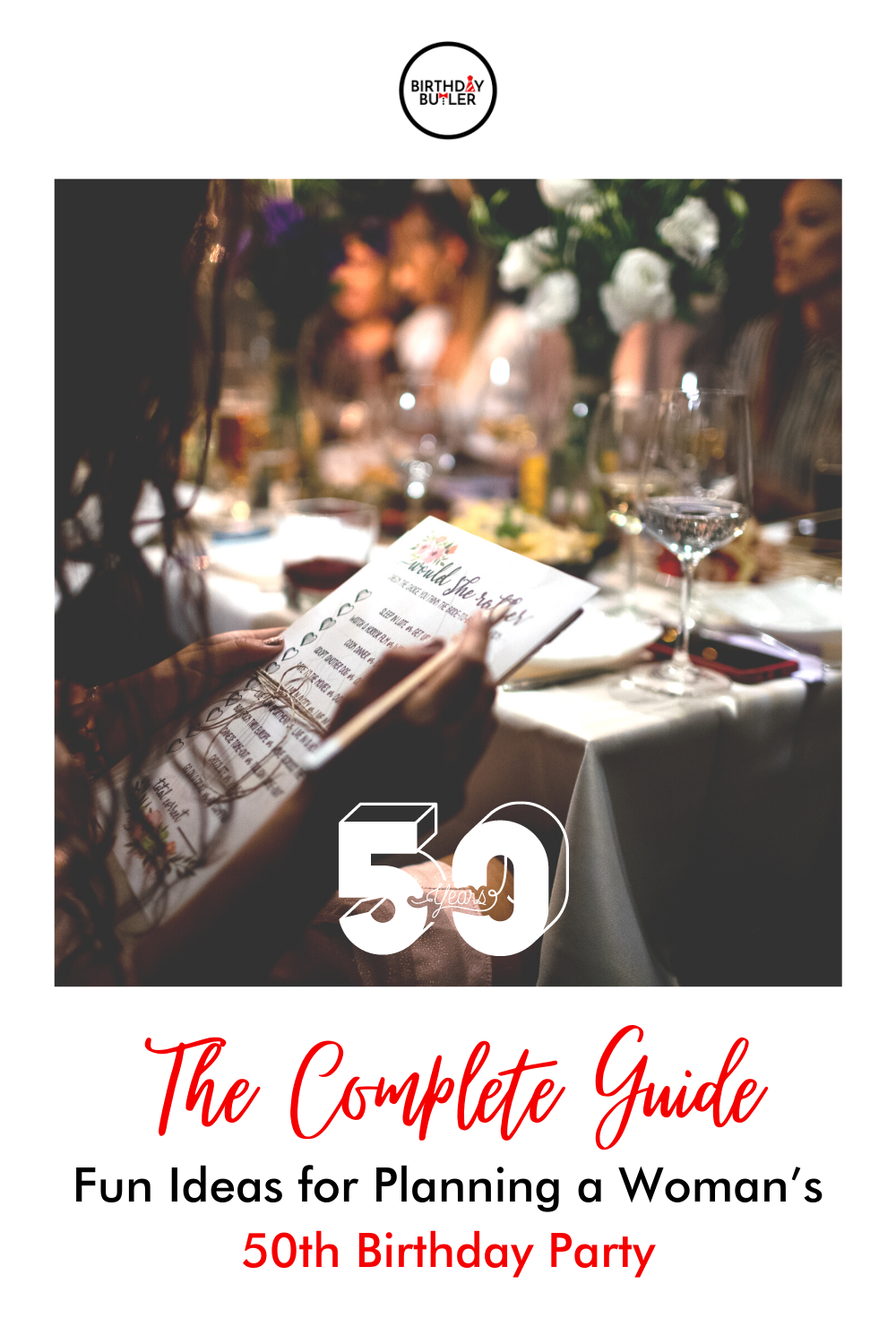 The Complete Guide: Fun Ideas for Planning a Woman's 50th Birthday Party