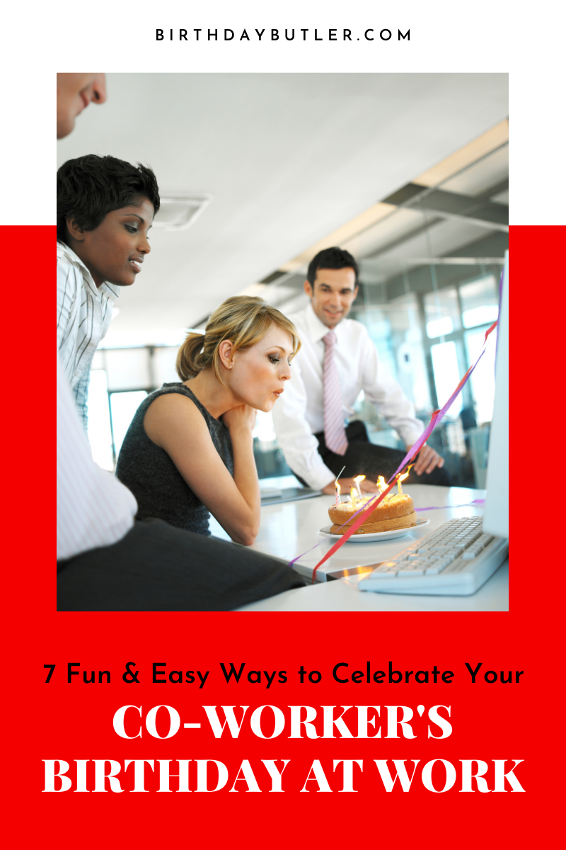 Celebrate Your Co-Worker's Birthday at Work