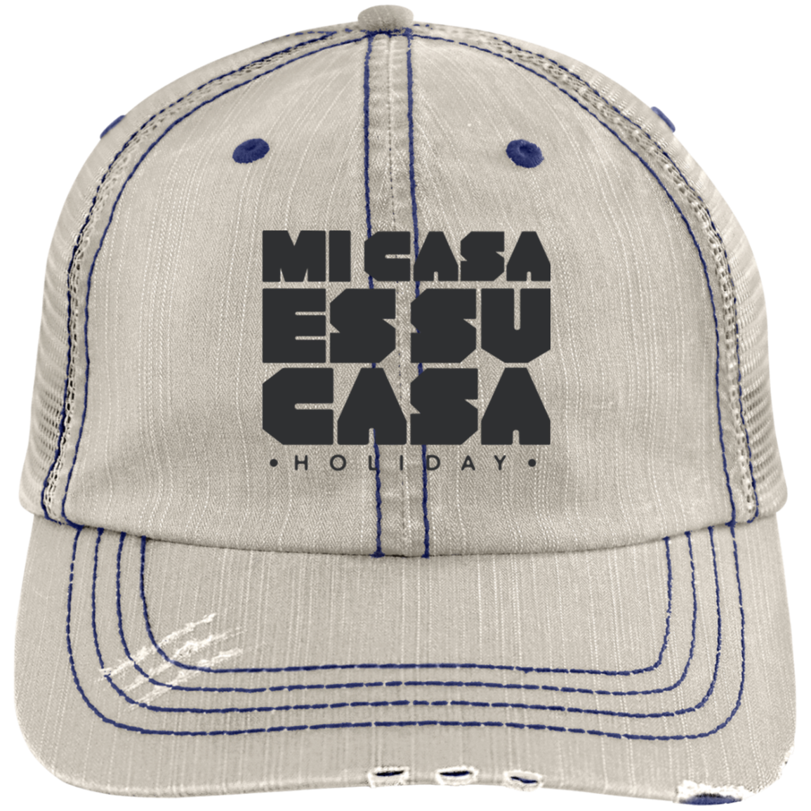 Classic Mi Casa Holiday Distressed Unstructured Trucker Cap