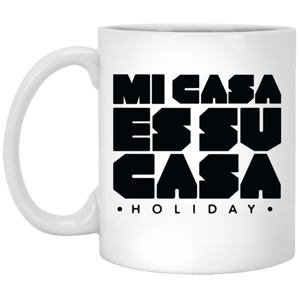 Classic Mi Casa Holiday  11 oz. White Mug