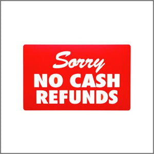"#TA-26 Plastic Sign ''Sorry No Cash Refunds""' For Optical Store"