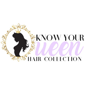 Know Your Queen Hair Collection, LLC All Rights Reserved.