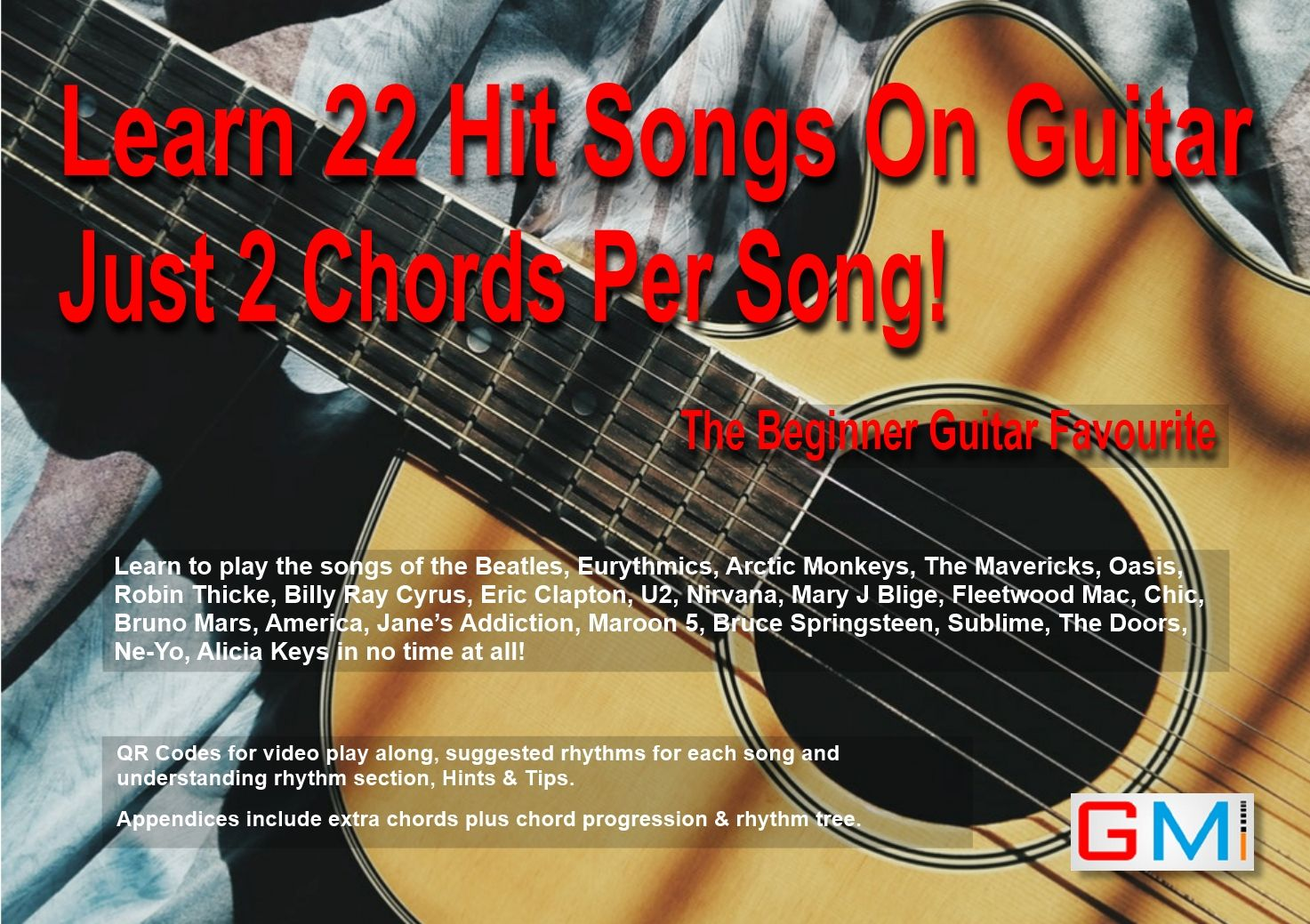 Learn 22 Hit Songs On Guitar Just 2 Chords Per Song The Beginners G