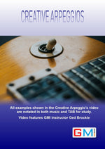 Creative Arpeggios - 1 - Guitar Arpeggio Development - GMI - Guitar and Music Institute Online Shop