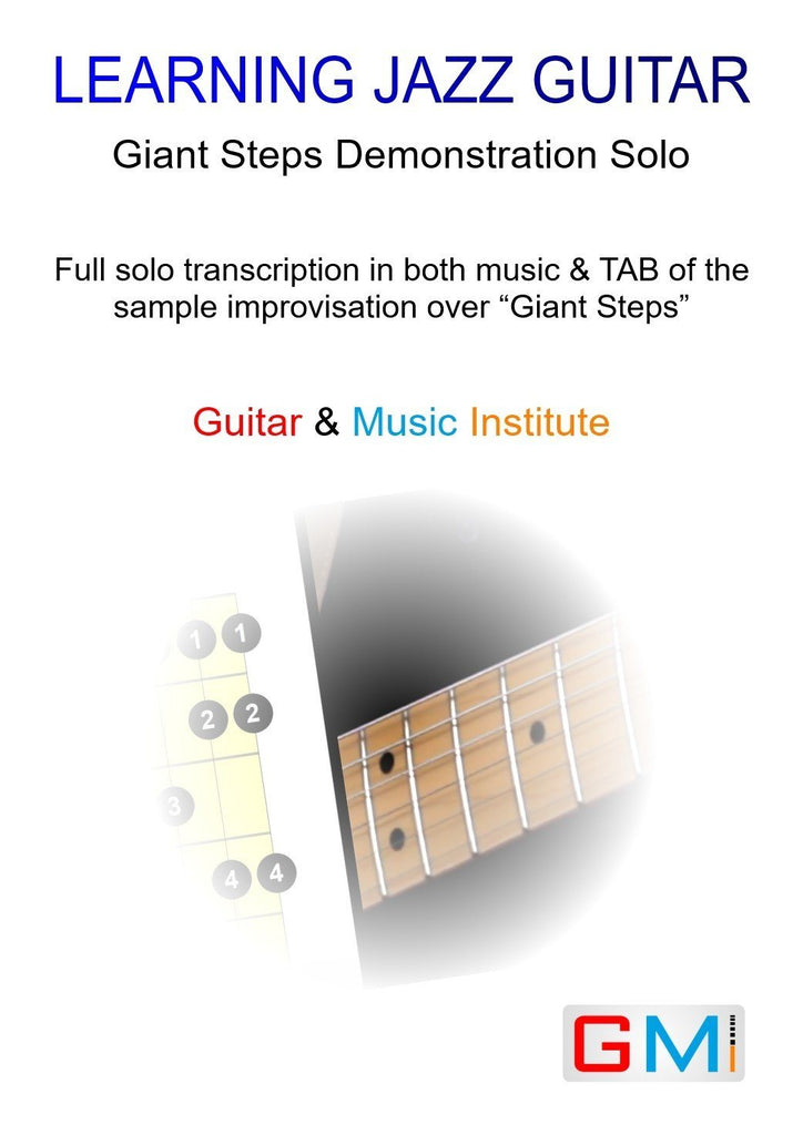 Demonstration Solo By Malcolm MacFarlane over Giant Steps - GMI - Guitar and Music Institute Online Shop