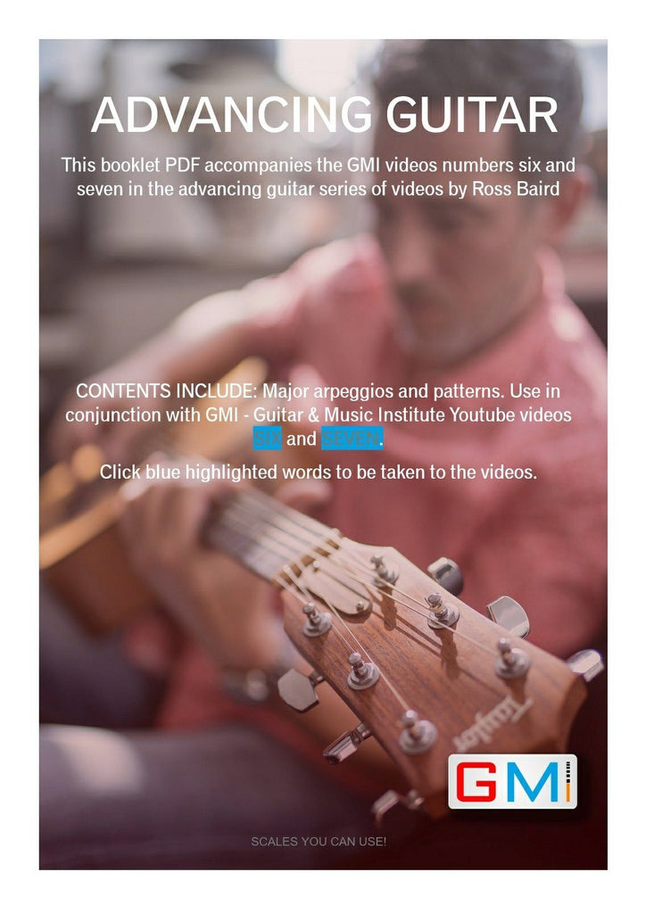 ADVANCING GUITAR COURSE SUPPORTING PDF BOOK BY ROSS BAIRD - GMI - Guitar and Music Institute Online Shop