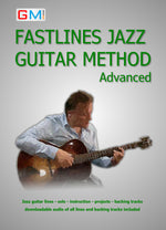 Learn Jazz Guitar - Fastlines Jazz Advanced PDF Version + AUDIO - GMI - Guitar and Music Institute Online Shop