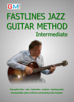 Learn Jazz Guitar - Fastlines Jazz Intermediate PDF Version + AUDIO - GMI - Guitar and Music Institute Online Shop