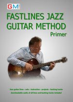 Learn Jazz Guitar - Fastlines Jazz Primer PDF Version + AUDIO - GMI - Guitar and Music Institute Online Shop