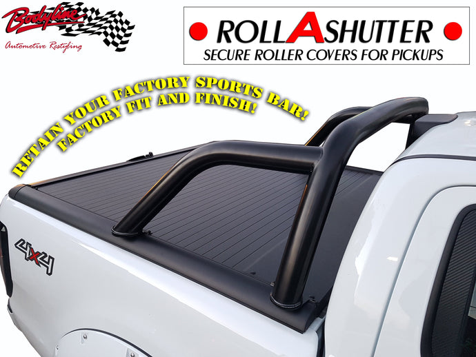 Keep your FACTORY SPORTS BAR with our ROLLASHUTTER!