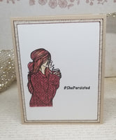 Single She Persisted  Coffee Sipping Greeting Card
