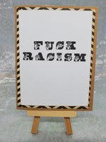 "Single ""F*ck Racism"" Greeting Card"