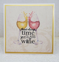 "Single ""Theres always time for a glass of wine"" Blank Greeting Card"