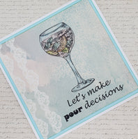 Single Let's Make Pour Decisions Blank Greeting Card