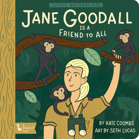 Little Naturalists: Jane Goodall Is a Friend to All