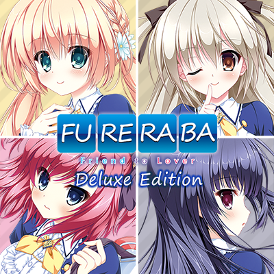 Fureraba ~Friend to Lover~ Deluxe Edition