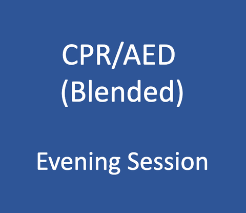 CPR / AED Level A or C - Blended - Evening Session