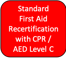 Standard First Aid Recertification with CPR/AED Level C