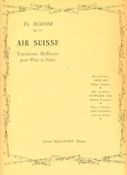 Air Suisse Op. 20 Variations Brillantes (Flute and Piano)