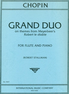 "Grand Duo on Themes from Meyerbeer's ""Robert le Diable"" (Flute and Piano)"