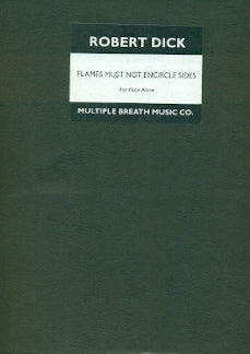 Flames Must Not Encircle Sides (Flute Alone)
