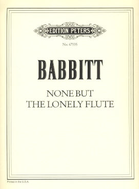 None but the Lonely Flute (Flute Alone)