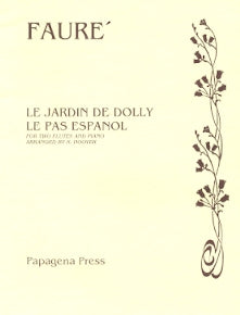 Two Pieces - Le Jardin De Dolly / Le Pas Espanol (Two Flutes)