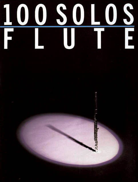 100 Solos for Flute (Popular Arrangements)