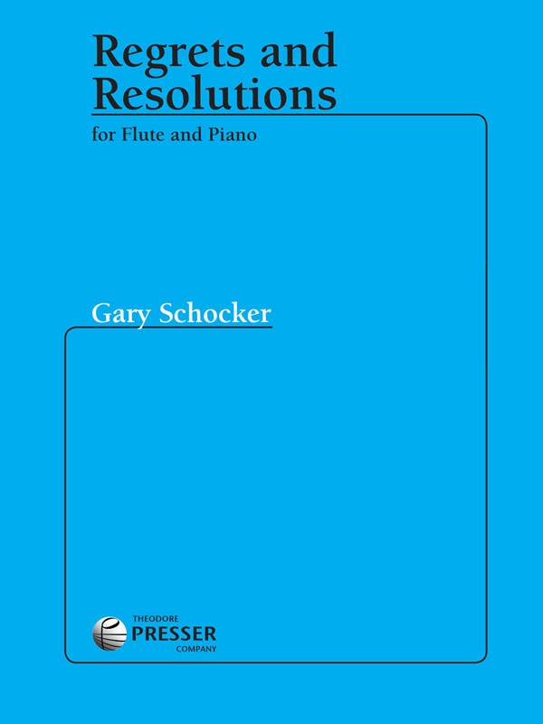 Regrets and Resolutions (Flute and Piano)