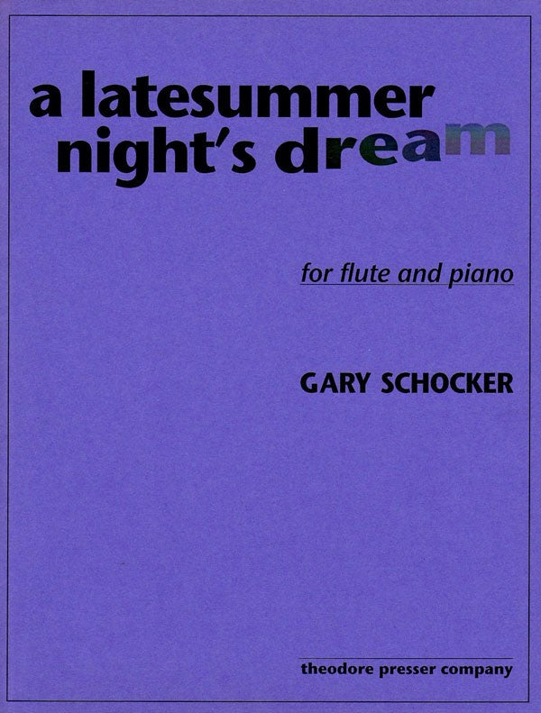 A Latesummer Night's Dream (Flute and Piano)