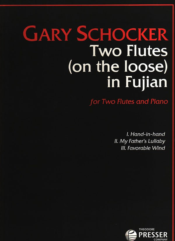 Two Flutes (On The Loose) In Fujian