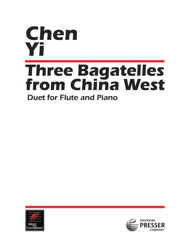 Three Bagatelles From China West (Flute and Piano)