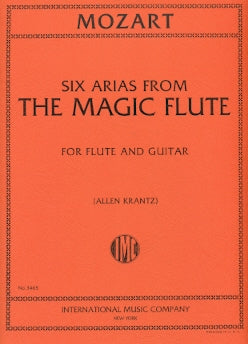 "Six Arias from Mozart's ""The Magic Flute"" (Flute and Guitar)"