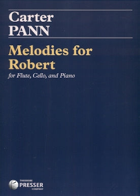 Melodies for Robert (Flute, Cello, Piano)